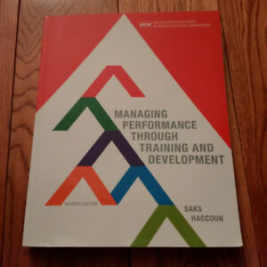 Managing Performance Through Training and Development 7E
