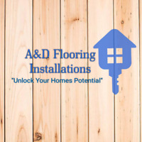A&D Flooring Installations - Installs @ Fraction of the Cost!