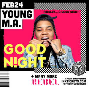 GOODNIGHT with special guest Young M.A at Rebel Nightclub