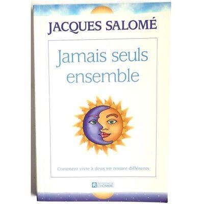 Jamais seuls ensemble - comment vivre à deux en restant différents - SALOME Ja d'occasion  Expédié en Belgium