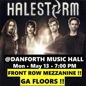 HALESTORM @ DANFORTH  – GA FLOORS  & FRONT ROW MEZZ TICKETS!!!