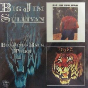Big-Jim-Sullivan-Tiger-CD-Album-Big-Jims-Back-Tiger-Retreat-Diamond-New