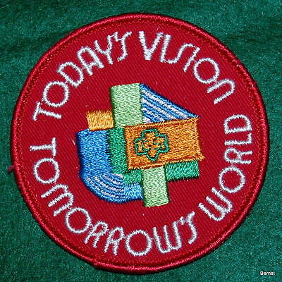 Girl Scout National Patch  Todays Vision   Tomorrows World   Unused   Nos