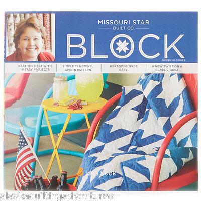 Quilt Magazine   Block   Summer 2014 Vol 1 Issue 3   By Missouri Star Quilt Co