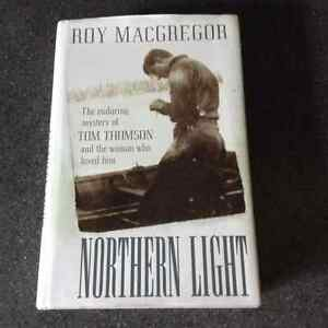 Northern Light by Roy MacGregor [Inscribed]