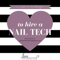 Luxe looking for Nail Technician