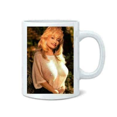 Dolly Parton Sexy Coffee Tea Mug Cup Funny Mug Best Gift