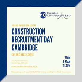Looking for Construction work in Cambridge? Reliable Contractors Construction Recruitment Days