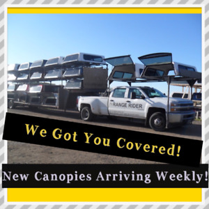 "We Got You Covered !!  ""New"" Truck Canopies Arriving Weekly"