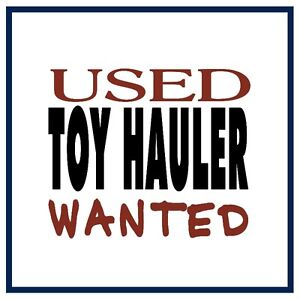 Looking for a used Toy Hauler