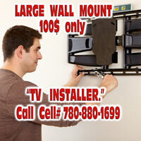 TV Wall Mount  60$/TV  +  Mount material cost