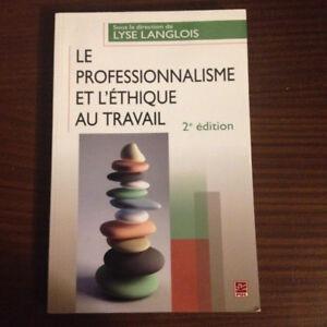 Le Professionnalisme et l'Éthique au travail - ULAVAL