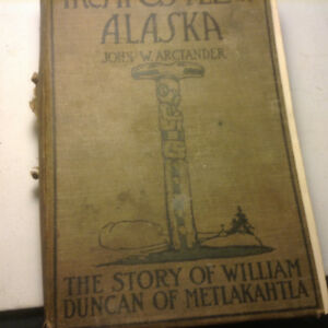 The Apostle of Alaska by John W. Arctander 1922