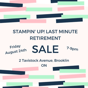 Stampin' Up! Retired Stamp Sale - Friday, Aug. 24 @7pm