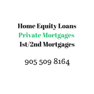 Home Equity Loans , Private Mortgages , Refinancing