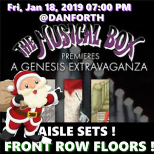 THE MUSICAL BOX-GENESIS @DANFORTH–FRONT ROW FLOOR TICKETS & MORE