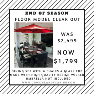 Patio Furniture - End of Season Floor Model Clear out