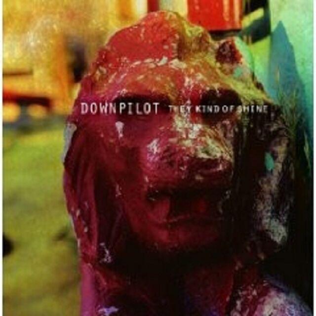 "DOWNPILOT ""THEY KIND OF SHINE"" CD 10 TRACKS NEU"