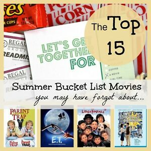 The Top 15 Summer Bucket List Movies (you may have forgot about)