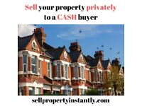 Sell your property with 100% confidentiality… raise a Cash Lump Sum Fast!