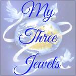 My Three Jewels