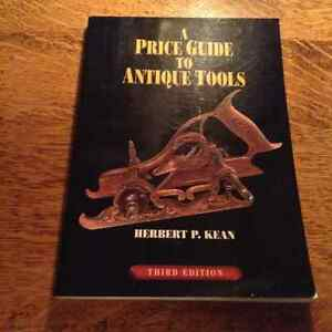 A Price Guide to Antique Tools third edition  by Herbert P. Kean Belleville Belleville Area image 1