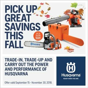 *** BLACK FRIDAY SPECIAL *** Husqvarna Chainsaws and Blowers