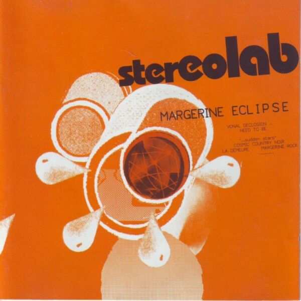 Stereolab - Margarine Eclipse (CD) R120 negotiable