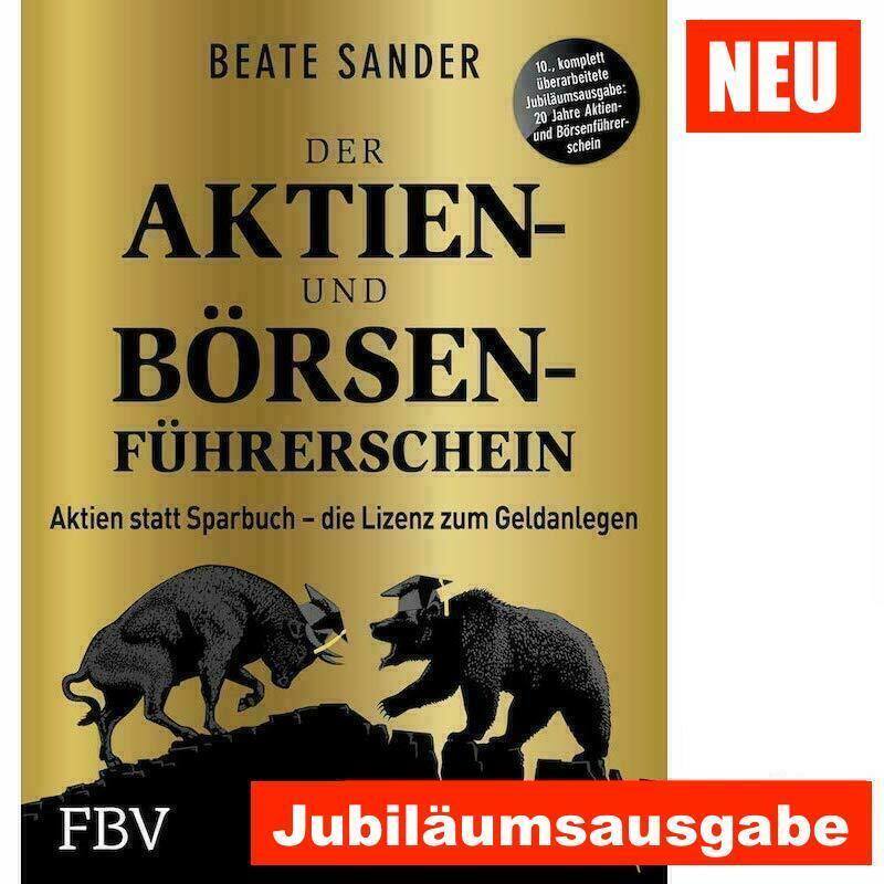neu | DER BÖRSEN- UND AKTIENFÜHRERSCHEIN | JUBILÄUMSAUSGABE | BEATE SANDER