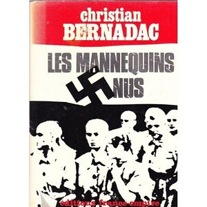 LES MANNEQUINS NUS / Christian BERNADAC camps de la mort Auschwitz déporté 1971 - France - État : Bon état : Livre ayant déj été lu, mais qui est toujours en bon état. La couverture présente des dommages mineurs, comme des éraflures, mais n'est ni trouée ni déchirée. Pour les couvertures rigides, la jaquette n'est pas néces - France