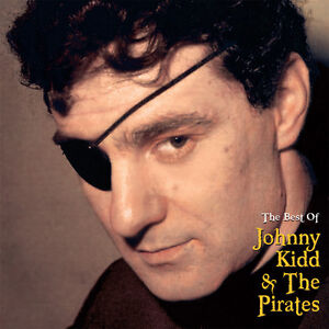 Johnny Kidd – The Best of Johnny Kidd & The Pirates CD
