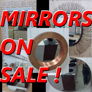 QUALITY MIRRORS - VARIETY OF FLOOR MODELS - CLEARANCE SALE !!