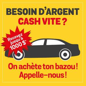 Nous offrons jusqu'à 1000 $* comptant pour votre auto!