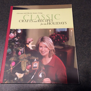 Martha Stewart-Classic Crafts and Recipes for the Holidays