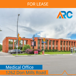 MEDICAL OFFICE LEASE - DON MILLS ROAD - READY TO USE