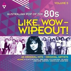 LIKE WOW WIPEOUT AUSTRALIAN POP OF THE 80s VOLUME 5 VARIOUS ARTISTS 2 CD NEW