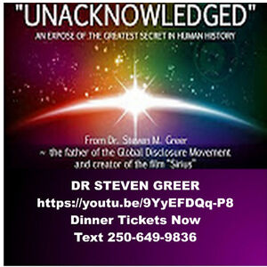 Join Our Dr Steven Greer Dinner RSVP NOW Prince George British Columbia image 1