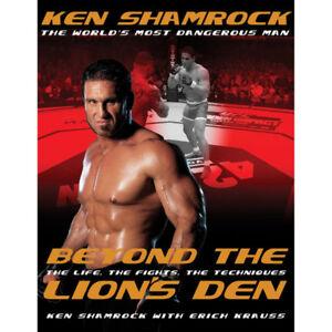"""""""Beyond the Lion's Den"""" - Ken Shamrock (Martial Arts book)"""