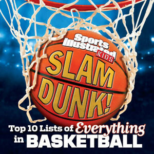Sports Illustrated Kids Slam Dunk Basketball Book - NEW!