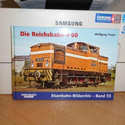 EK Verlag Die Reichsbahn V 60- BR 104,105,106,344,345,346,347 mit seltenen Fotos