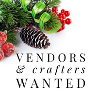 Vendors & Crafters Wanted