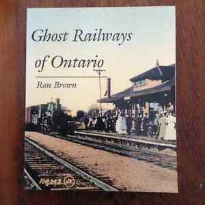 Ghost Railways of Ontario by Ron Brown