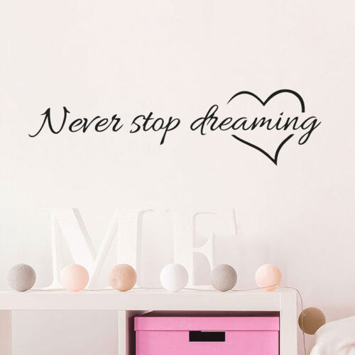 Never stop dreaming Quote Art Decor Vinyl Wall Sticker Mural