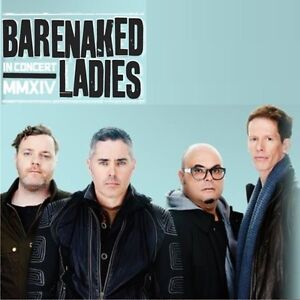 Barenaked Ladies $110 each tonight show march 1st @ fallsview