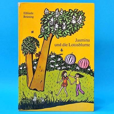 Jasmina und die Lotosblume | DDR-Kinderbuch 1974 | Kinderbuchverlag E. Brüning