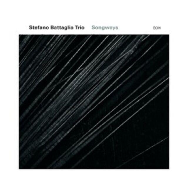 STEFANO BATTAGLIA TRIO - SONGWAYS  CD  10 TRACKS  MODERN JAZZ  NEU