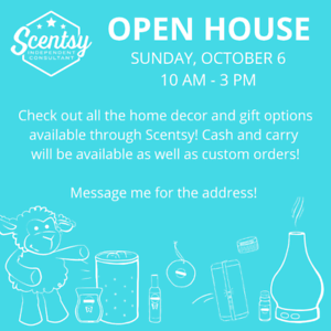 Scentsy Open House TODAY from 10-3