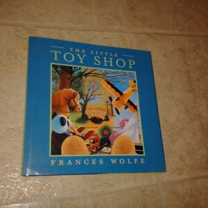 Frances Wolfe The Little Toy Shop ~~~HARDCOVER