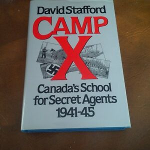 Camp X, Canada's School For Secret Agents 1941-45