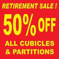 RETIREMENT SALE. ALL CUBICLES, PARTITIONS NOW 50% OFF